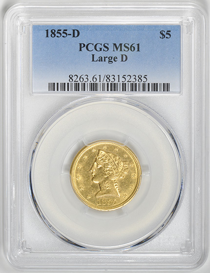 Picture of 1855-D LIBERTY $5, LARGE D MS61