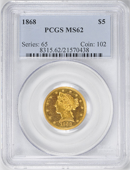 Picture of 1868 LIBERTY $5 MS62